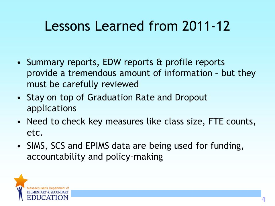 Lessons Learned from 2011-12