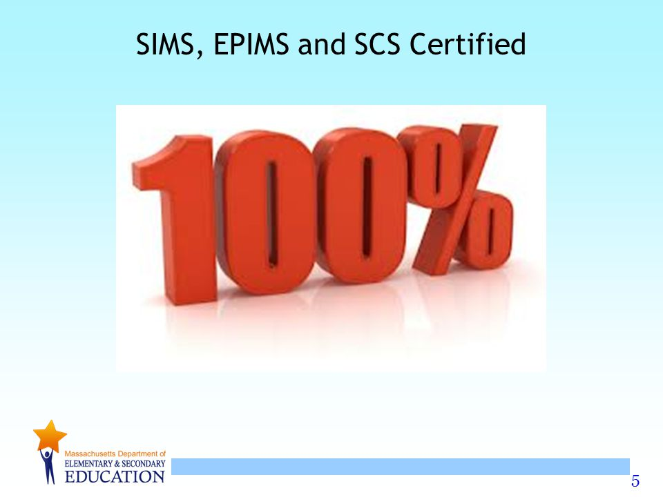 SIMS, EPIMS and SCS Certified