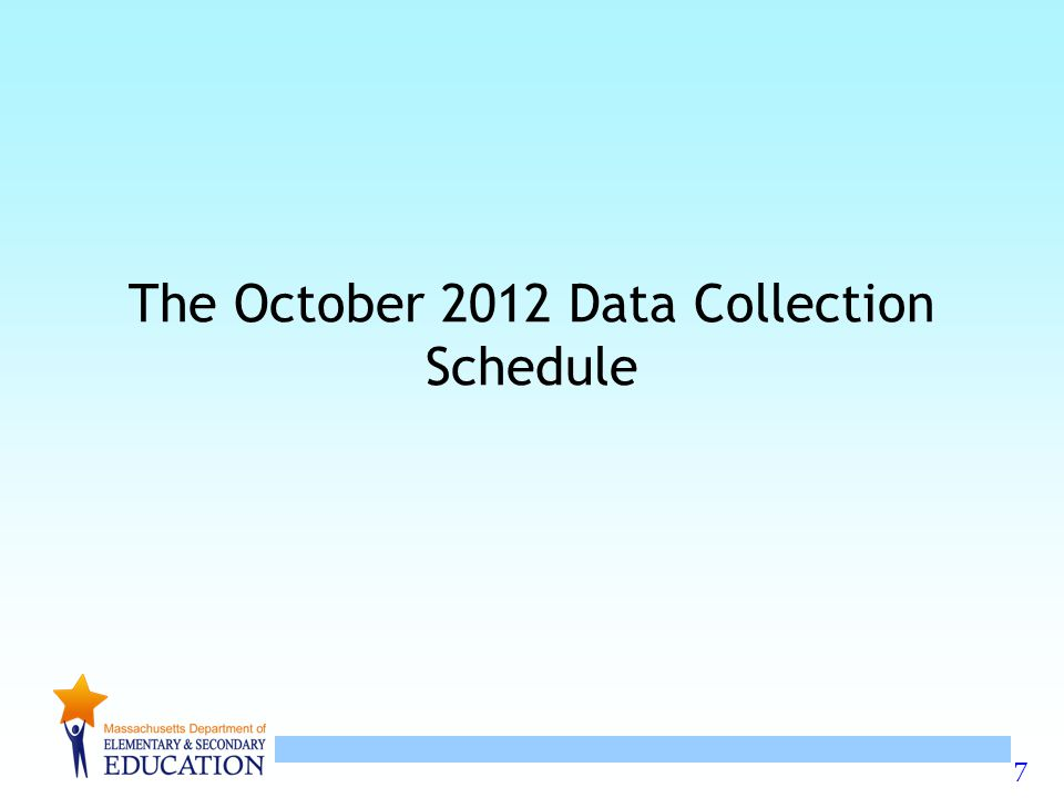 The October 2012 Data Collection Schedule