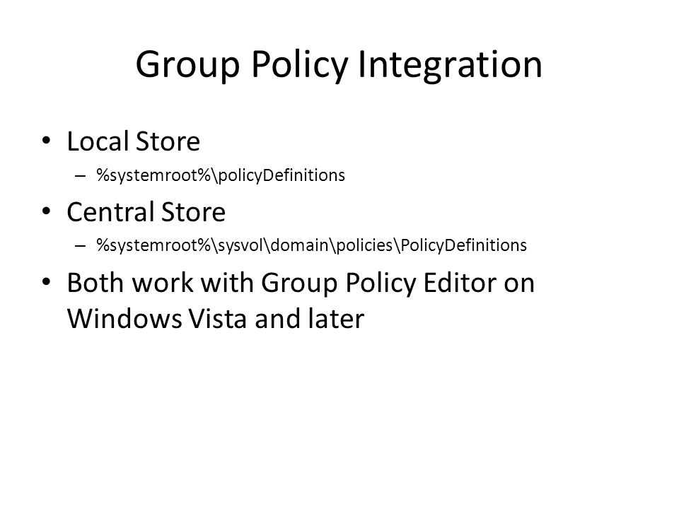 Group Policy Integration