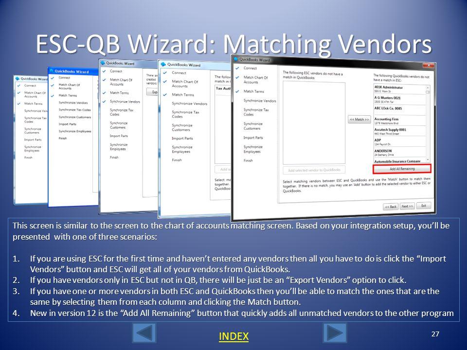 ESC-QB Wizard: Matching Vendors