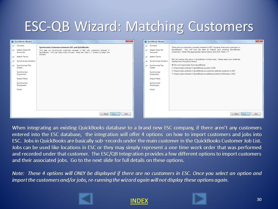 ESC-QB Wizard: Matching Customers