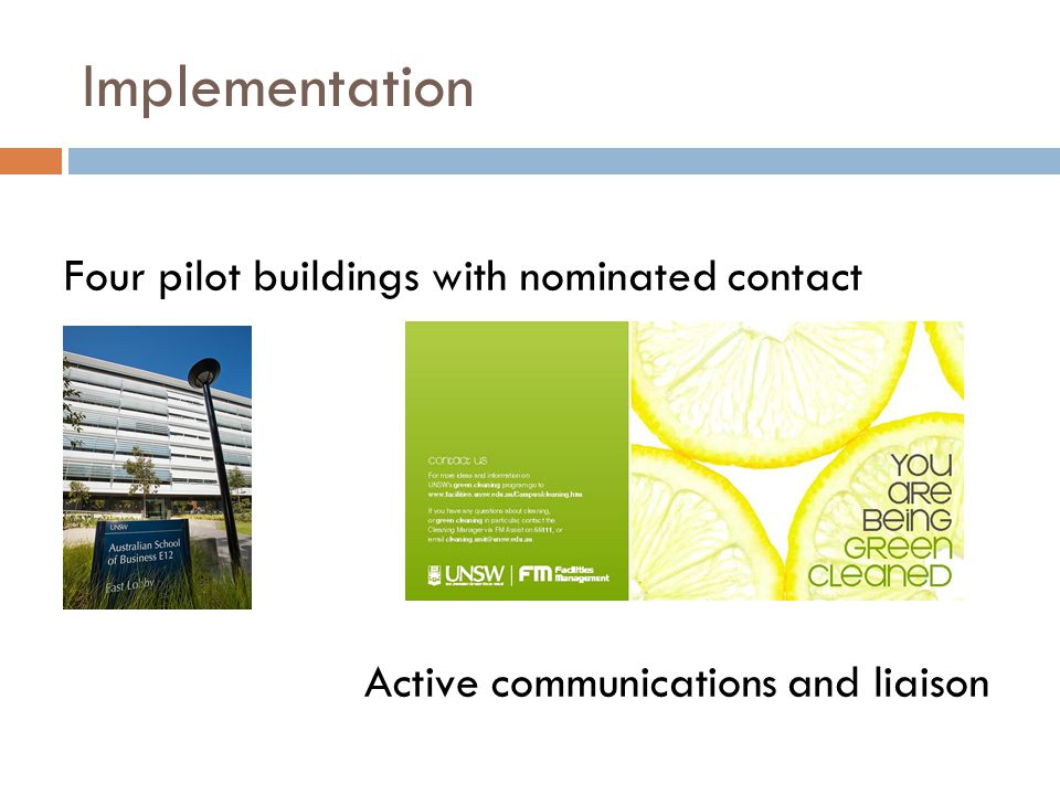 Implementation Four pilot buildings with nominated contact