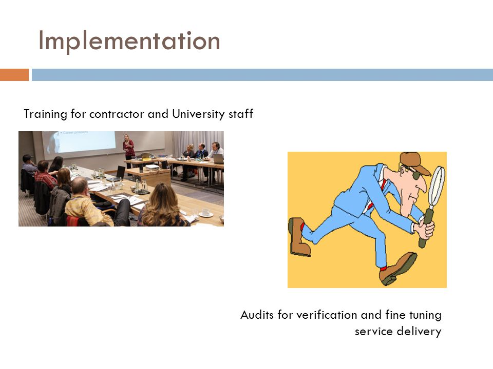 Implementation Training for contractor and University staff