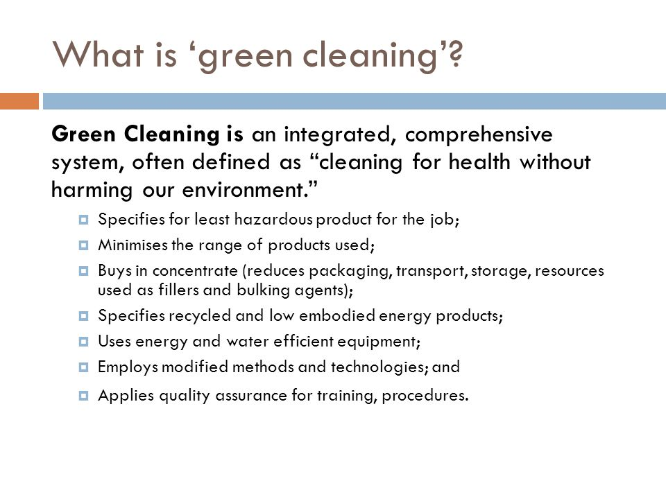 What is 'green cleaning'