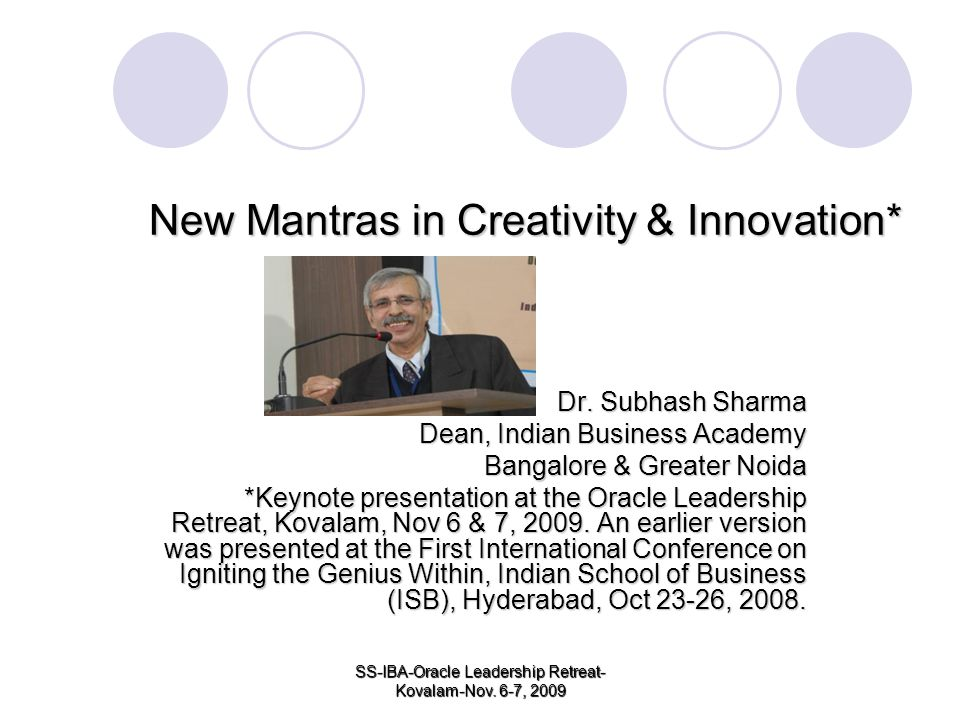 New Mantras in Creativity & Innovation*