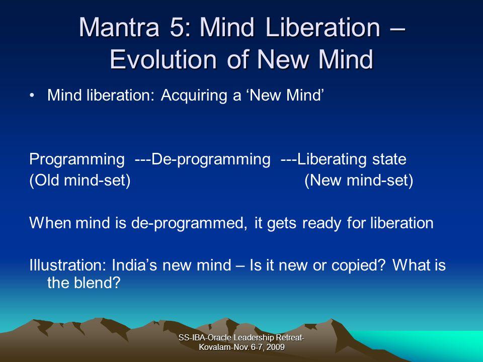 Mantra 5: Mind Liberation – Evolution of New Mind