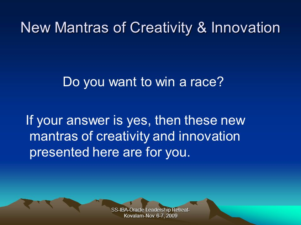 New Mantras of Creativity & Innovation