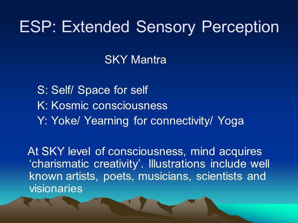 ESP: Extended Sensory Perception