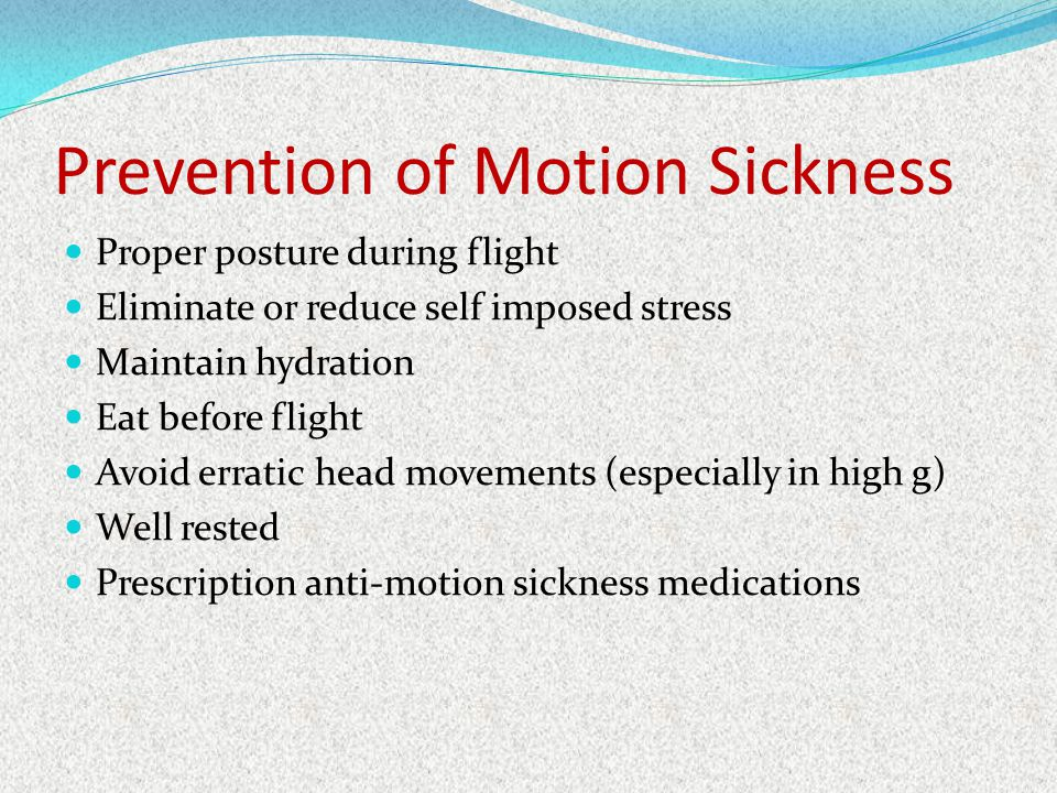 Prevention of Motion Sickness