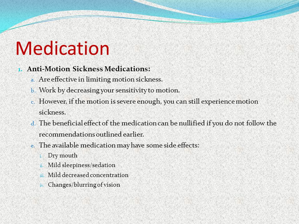 Medication Anti-Motion Sickness Medications: