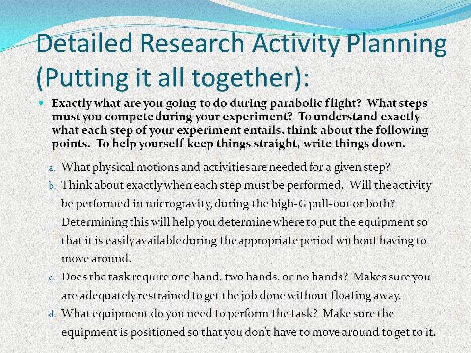 Detailed Research Activity Planning (Putting it all together):