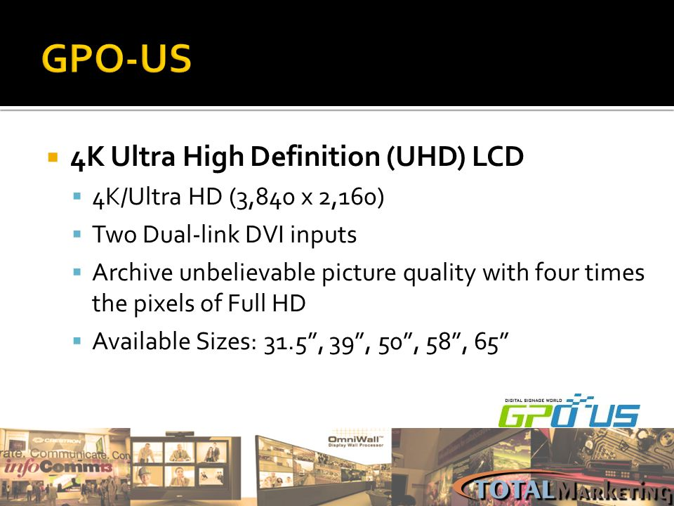 GPO-US 4K Ultra High Definition (UHD) LCD 4K/Ultra HD (3,840 x 2,160)