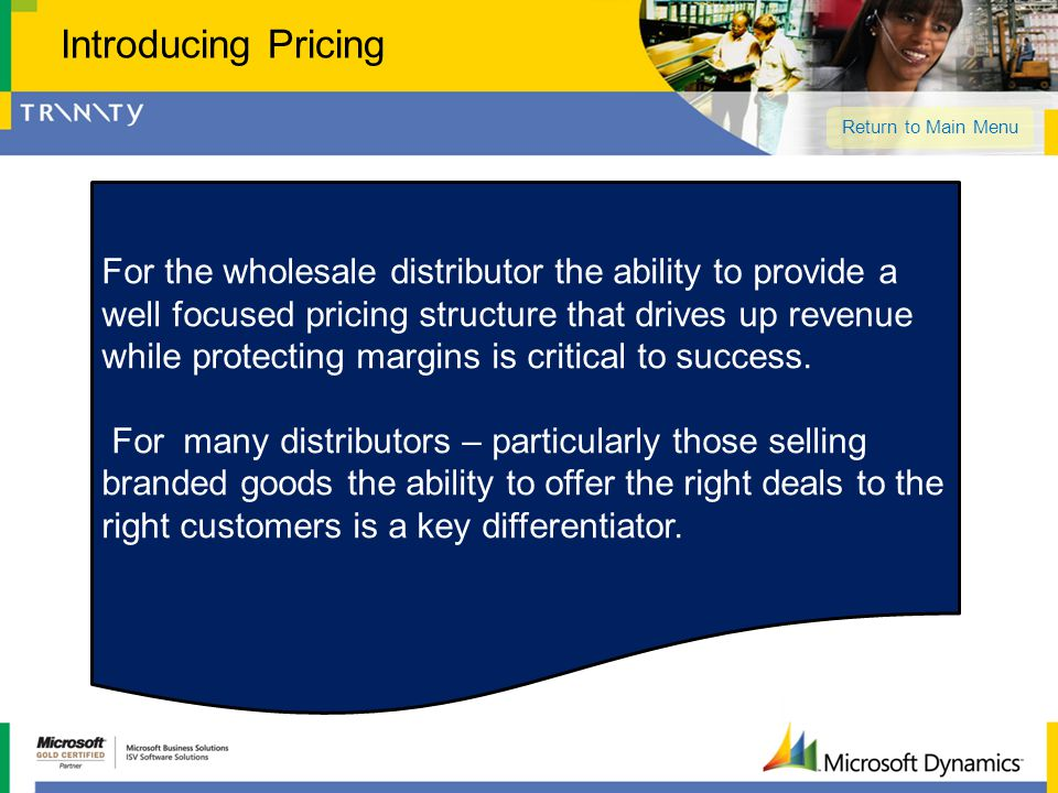 Introducing Pricing Return to Main Menu.
