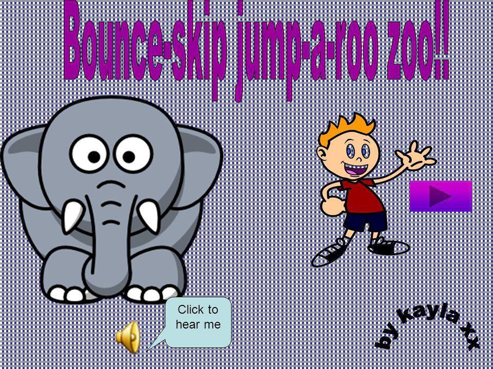 Bounce-skip jump-a-roo zoo!!