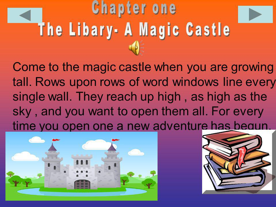 The Libary- A Magic Castle
