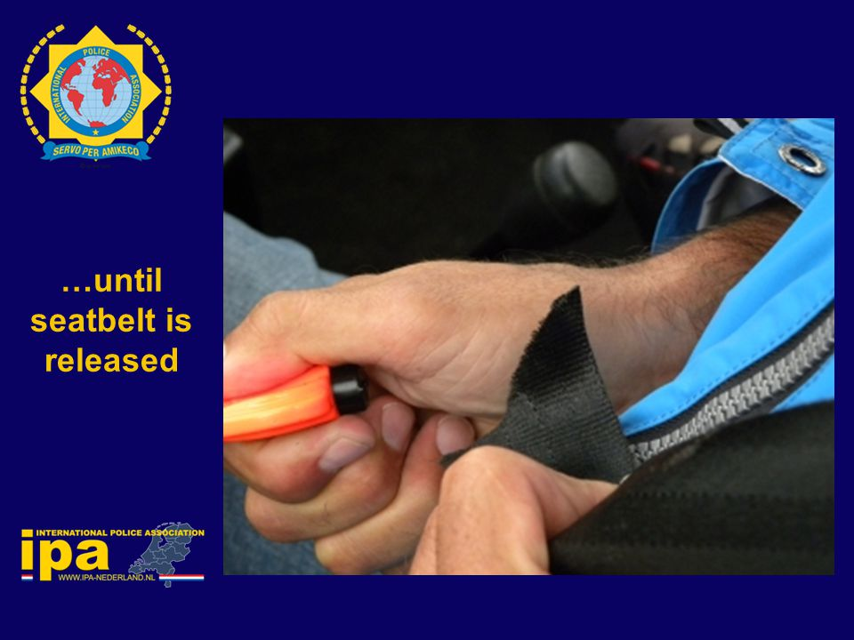…until seatbelt is released