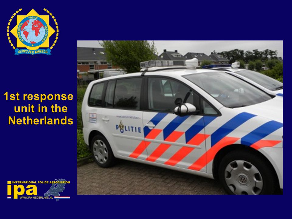 1st response unit in the Netherlands