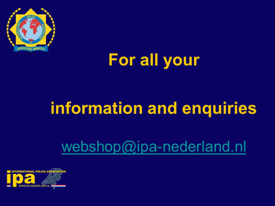 For all your information and enquiries webshop@ipa-nederland.nl