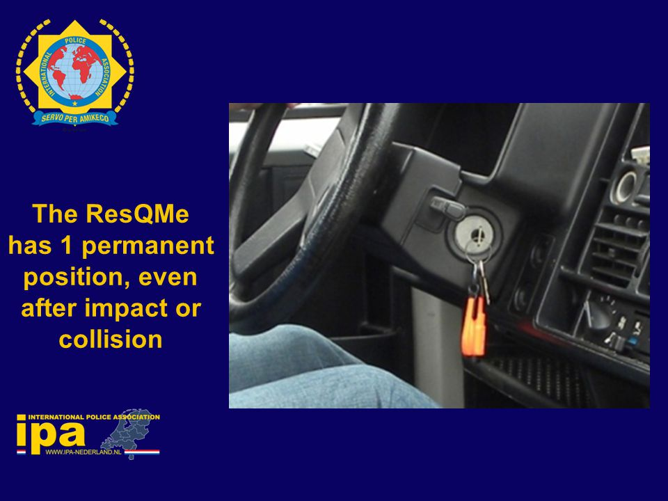 The ResQMe has 1 permanent position, even after impact or collision