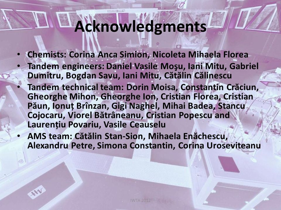 Acknowledgments Chemists: Corina Anca Simion, Nicoleta Mihaela Florea