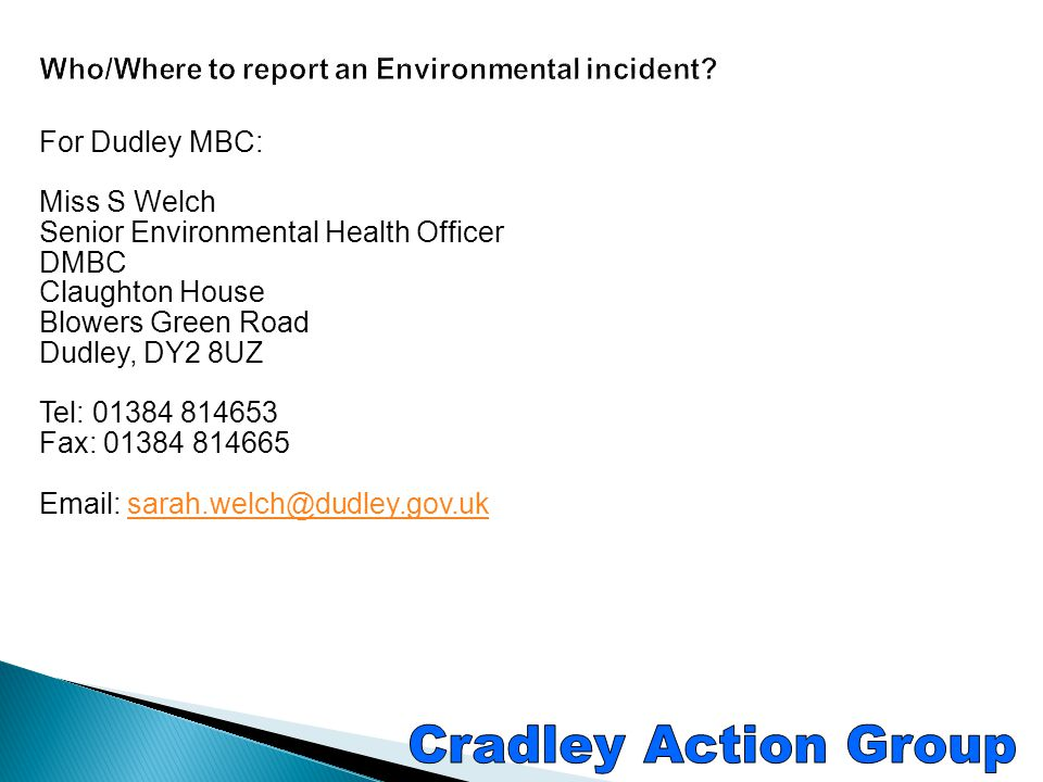 Who/Where to report an Environmental incident