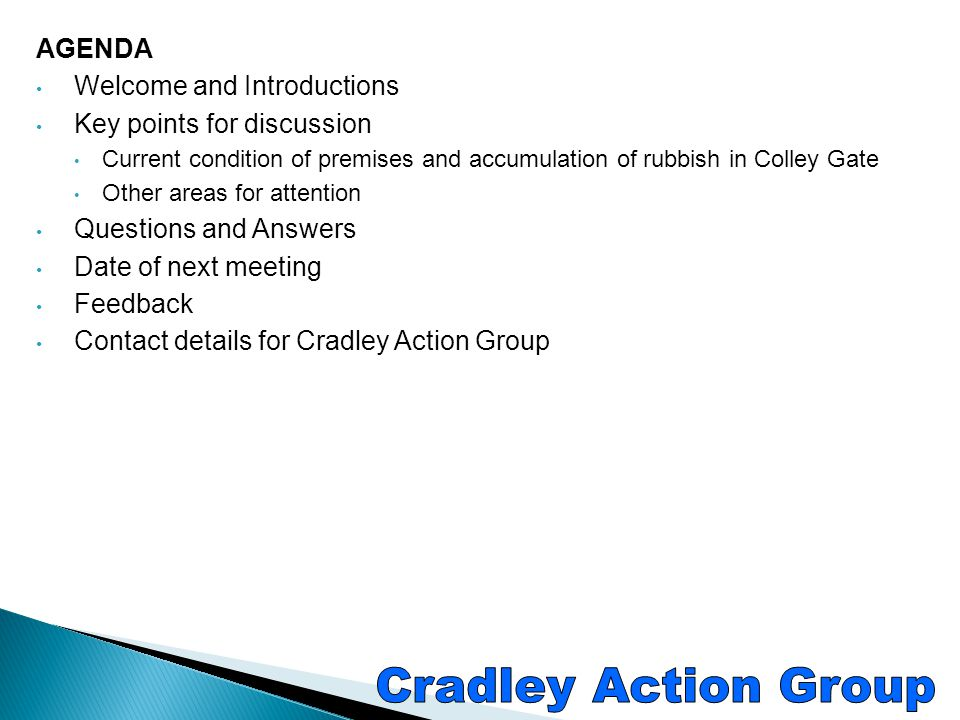 Cradley Action Group AGENDA Welcome and Introductions