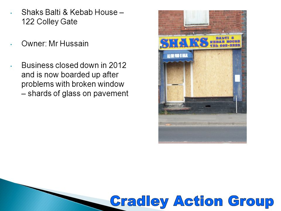 Cradley Action Group Shaks Balti & Kebab House – 122 Colley Gate