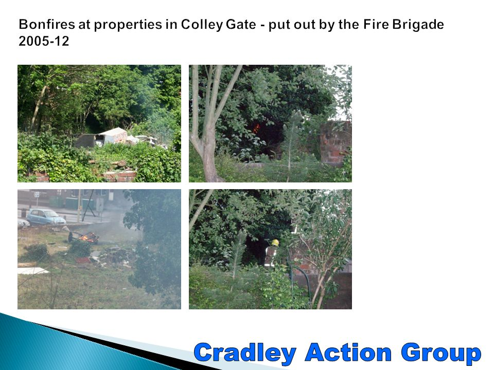 Bonfires at properties in Colley Gate - put out by the Fire Brigade 2005-12