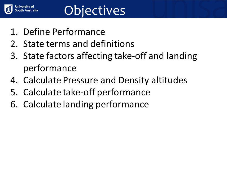 Objectives Define Performance State terms and definitions
