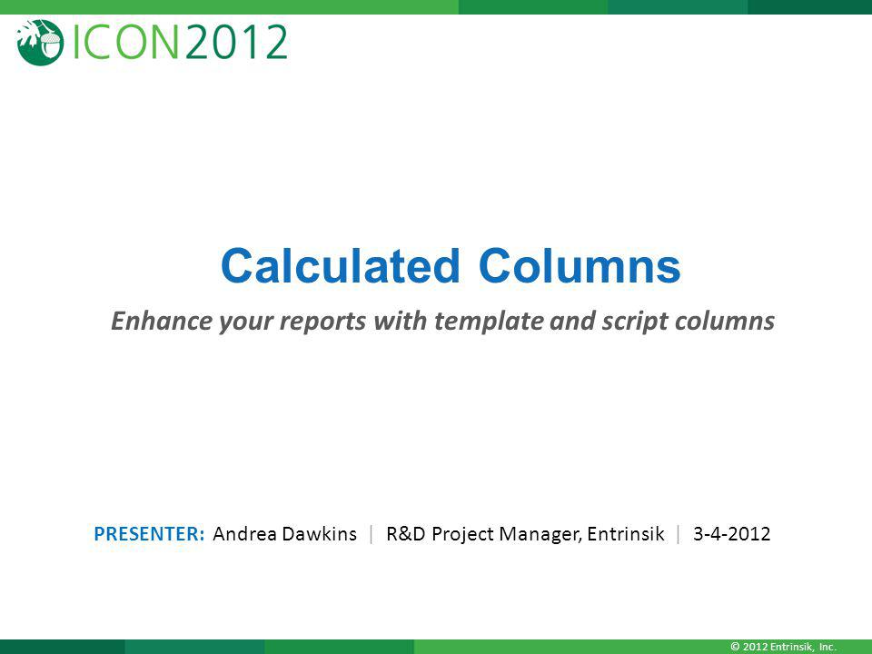 Enhance your reports with template and script columns