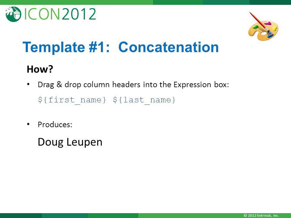 Template #1: Concatenation