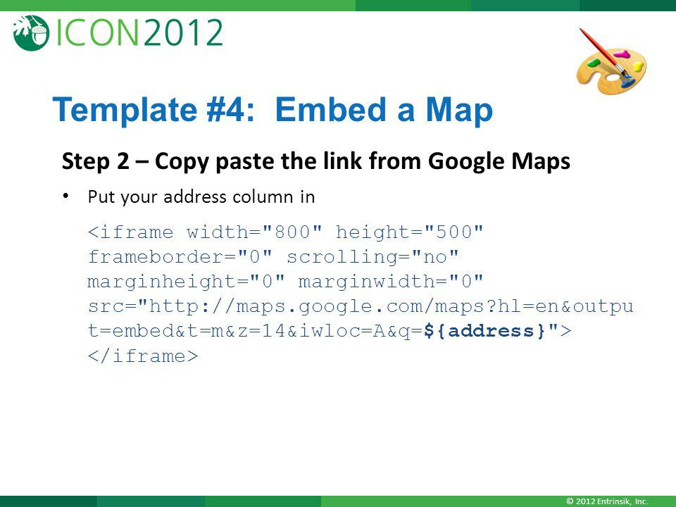 Template #4: Embed a Map Step 2 – Copy paste the link from Google Maps