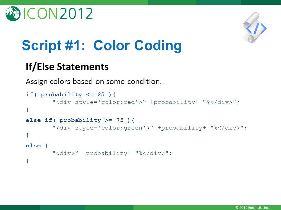 Script #1: Color Coding If/Else Statements