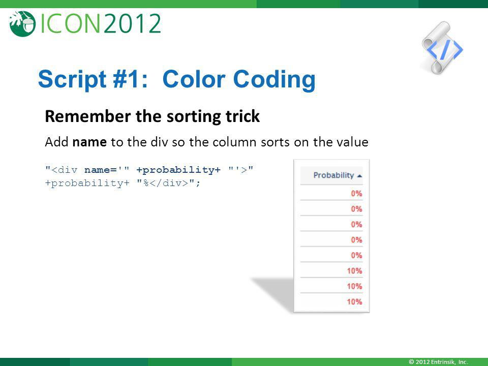 Script #1: Color Coding Remember the sorting trick