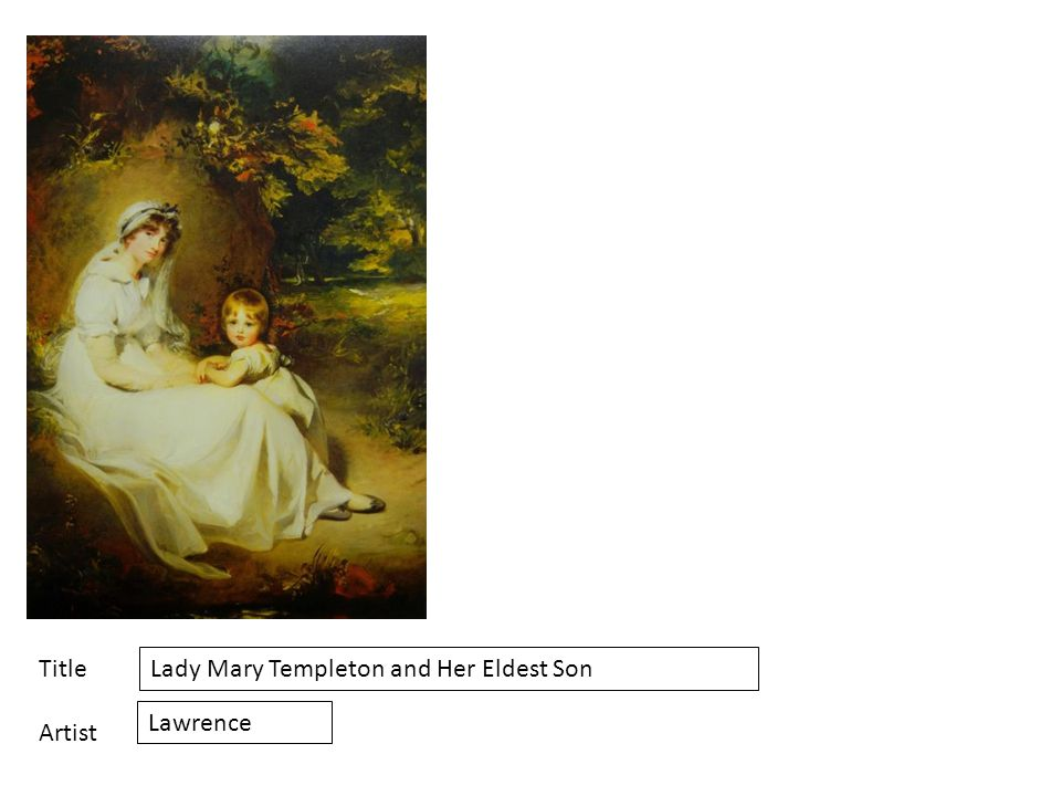 Title Artist Lady Mary Templeton and Her Eldest Son Lawrence