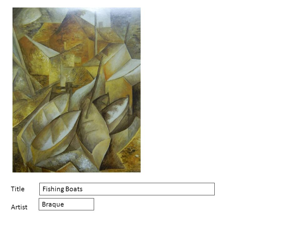 Title Artist Fishing Boats Braque