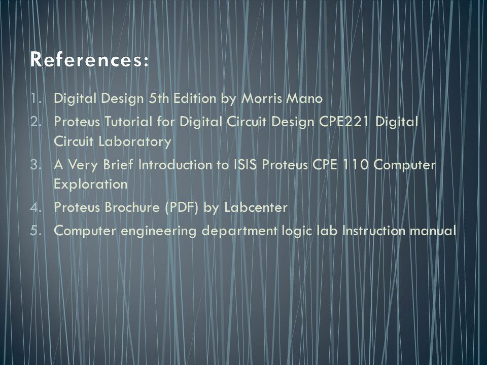 References: Digital Design 5th Edition by Morris Mano