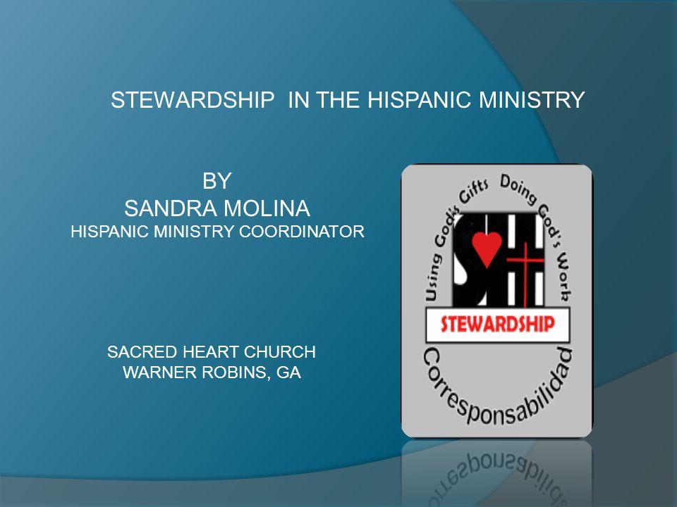 STEWARDSHIP IN THE HISPANIC MINISTRY