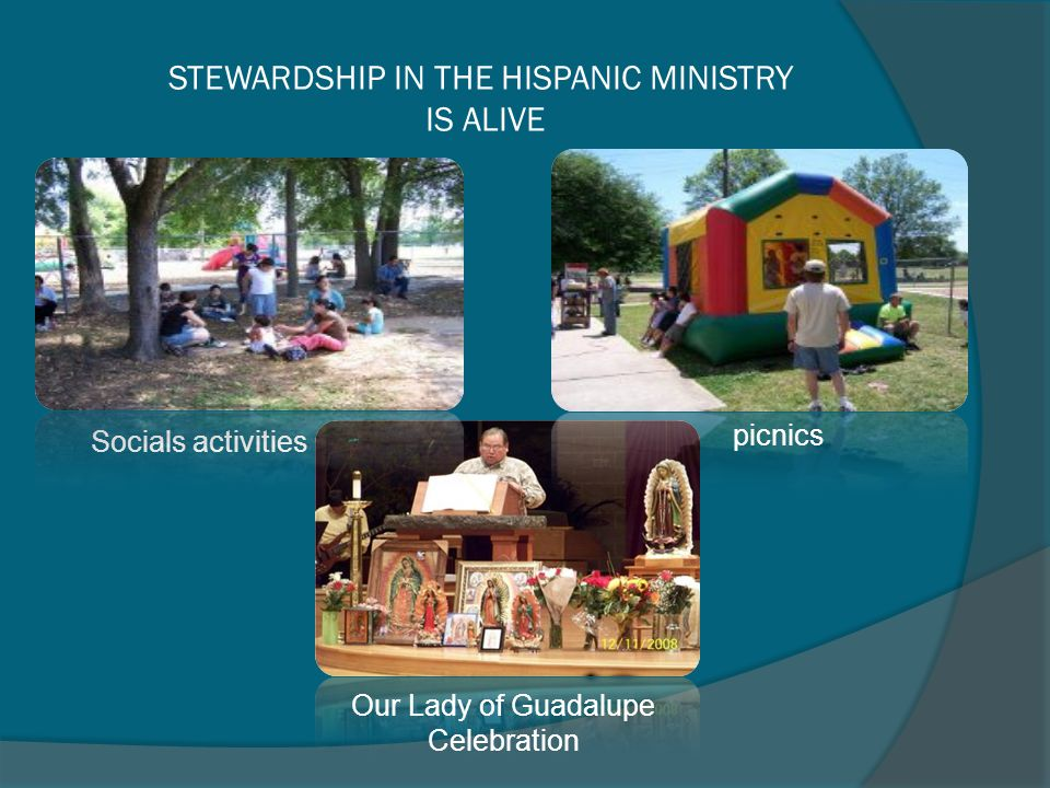 STEWARDSHIP IN THE HISPANIC MINISTRY IS ALIVE