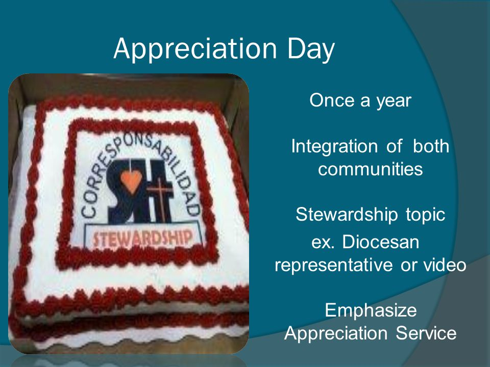 Appreciation Day Once a year Integration of both communities Stewardship topic.