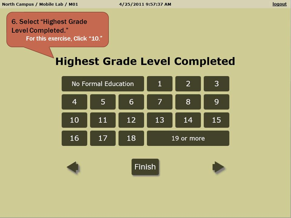 6. Select Highest Grade Level Completed.