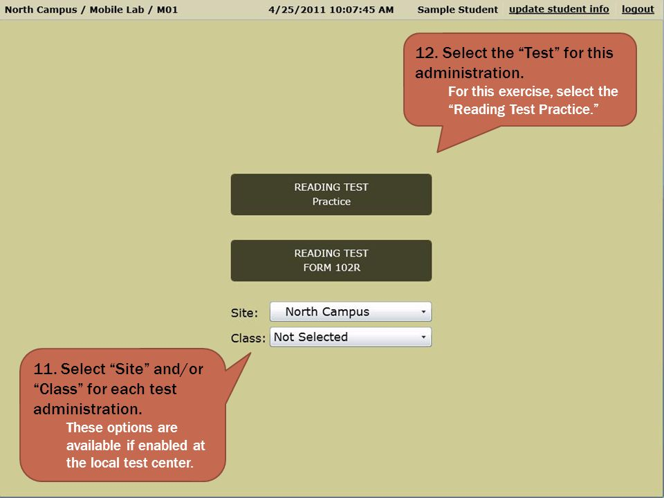 12. Select the Test for this administration.