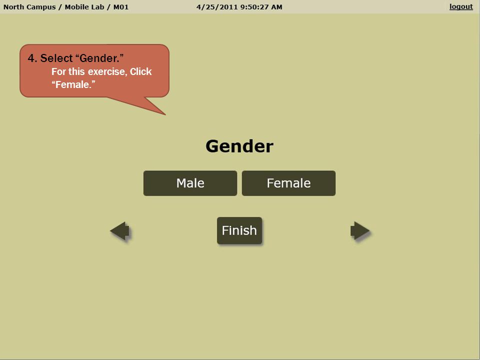 4. Select Gender. For this exercise, Click Female.
