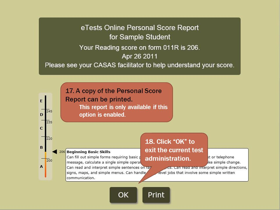 17. A copy of the Personal Score Report can be printed.