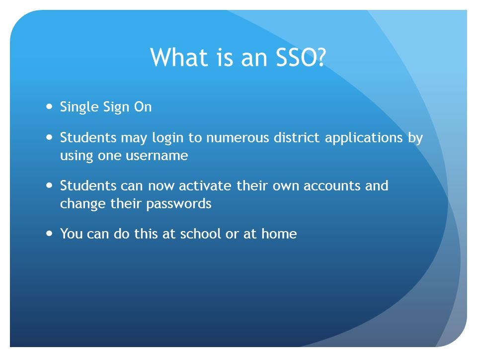 What is an SSO Single Sign On
