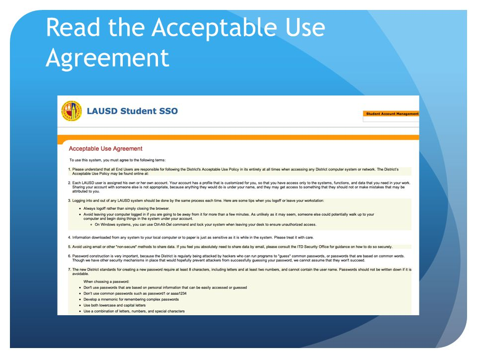 Read the Acceptable Use Agreement