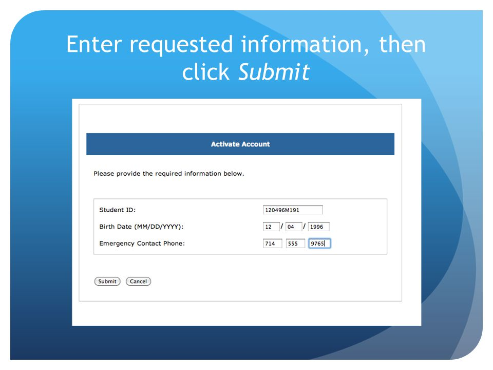 Enter requested information, then click Submit