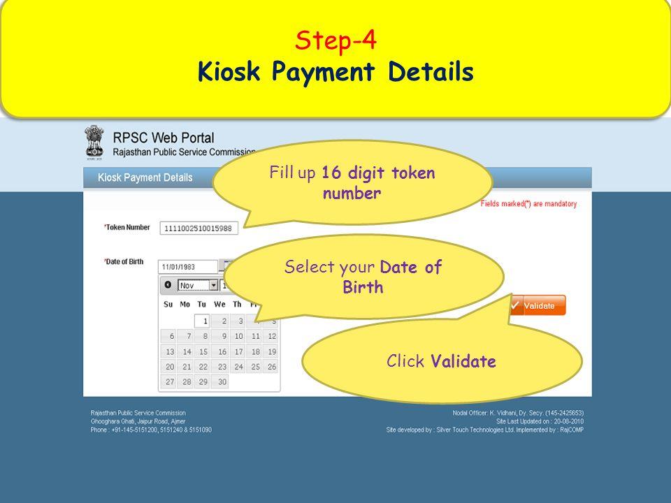 Step-4 Kiosk Payment Details Fill up 16 digit token number