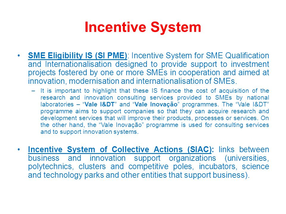 Incentive System